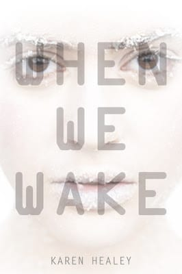 when we wake karen healey