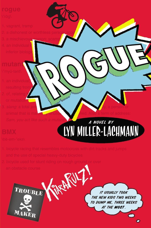 Rogue by Lyn Milller-Lachmann
